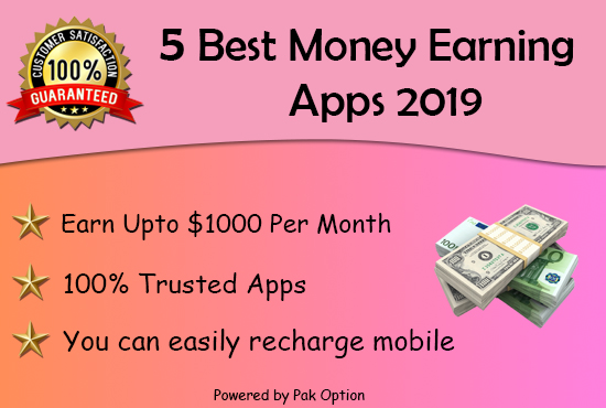 The 5 Best Money Earning Apps 2019