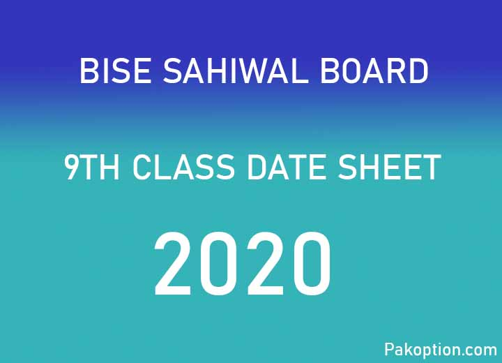 9th Class Date Sheet 2020 – BISE Sahiwal Board